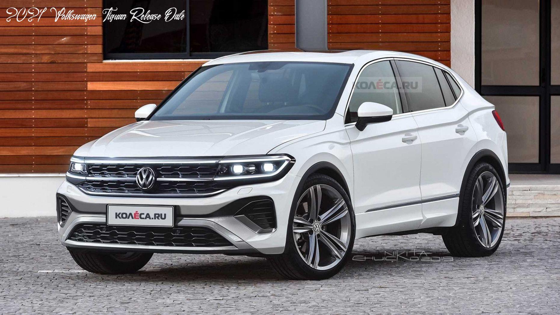 2021 Volkswagen Tiguan Release Date Research New In 2020 New Suv Volkswagen Suv