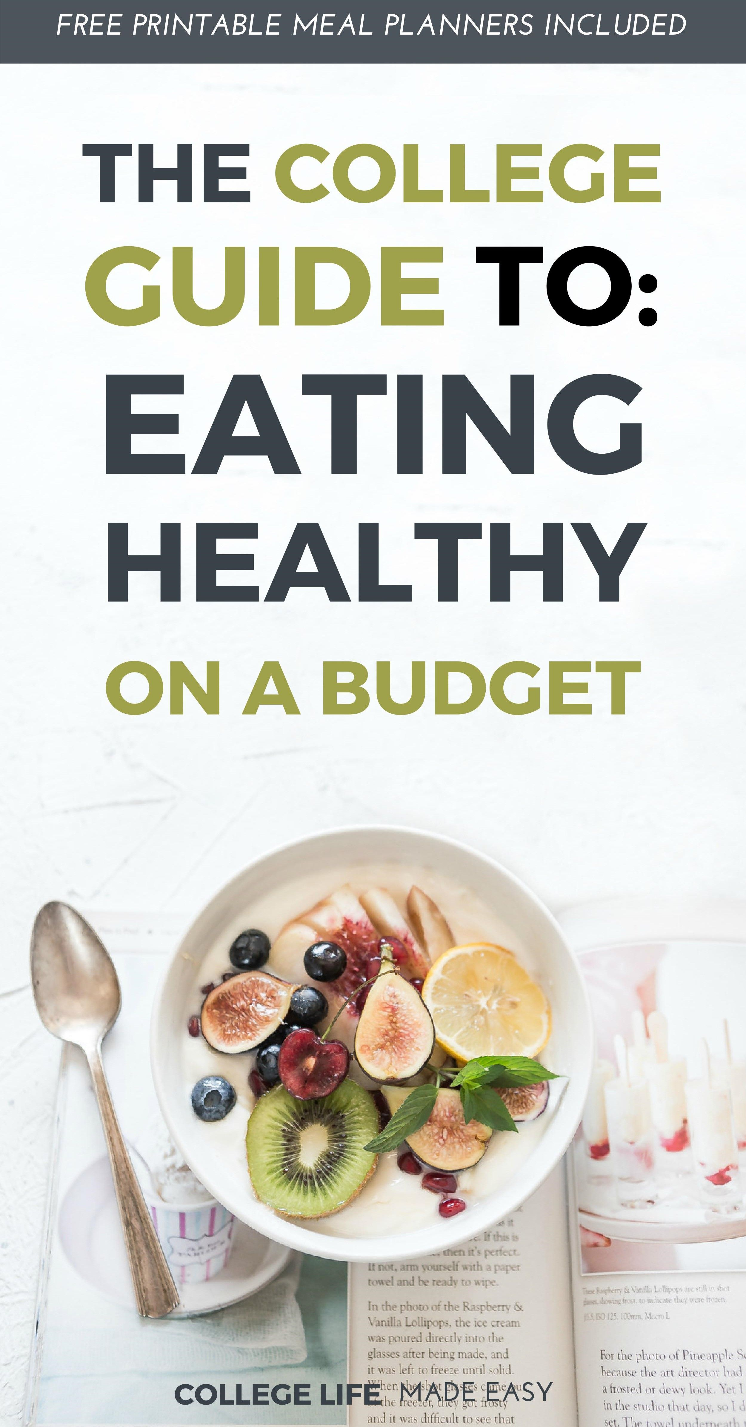 The College Guide To Eating Healthy On A Budget