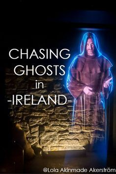When I found out I was going to be tracing 5,000 years of history in the oldest region of Ireland, one word immediately popped into mind: Ghosts.