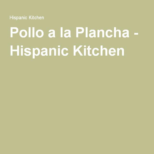Pollo a la Plancha - Hispanic Kitchen