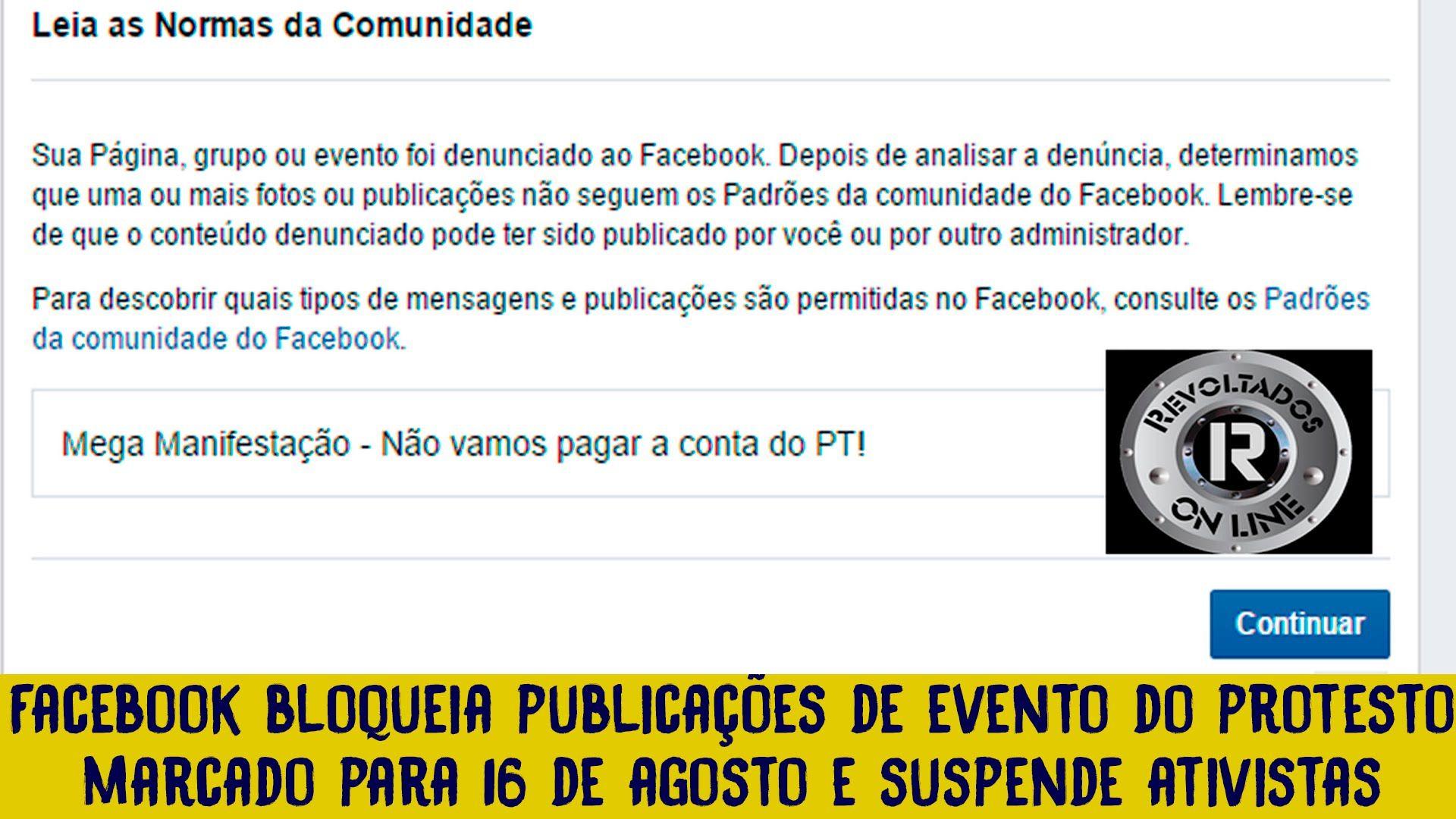 Facebook Bloqueia Publicações De Evento Do Protesto Marcado Para 16 De Agosto E Suspende Ativistas Evento Protesto Fotos