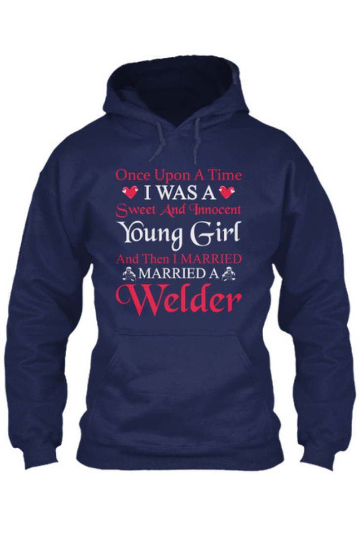 Real Women Marry Welders Gildan Hoodie Sweatshirt