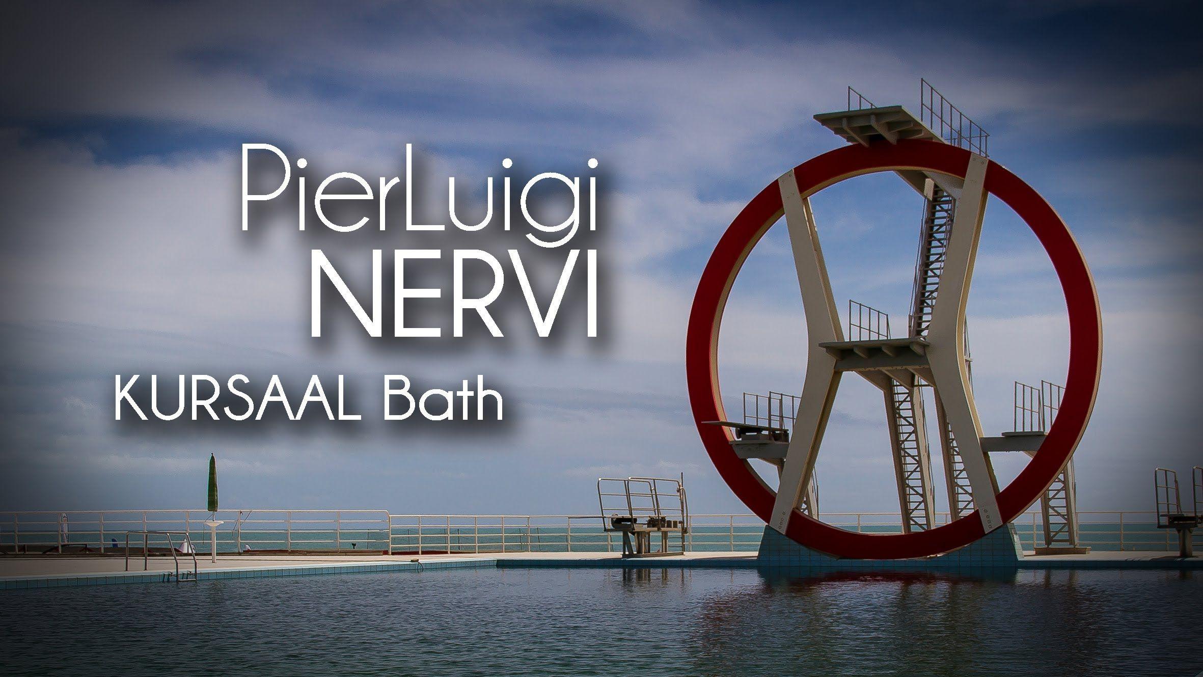 Pier Luigi NERVI - KURSAAL Bath