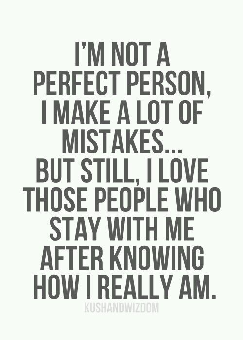 Im Not A Perfect Person Self Love Quotes Sayings Life Quotes