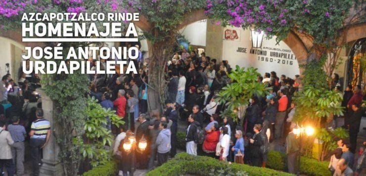 Azcapotzalco rinde homenaje a José Antonio Urdapilleta