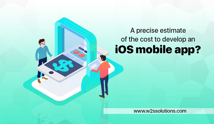 A precise estimate of the cost to develop an iOS mobile