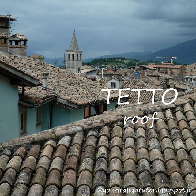 Word of the day: IL TETTO (the roof)