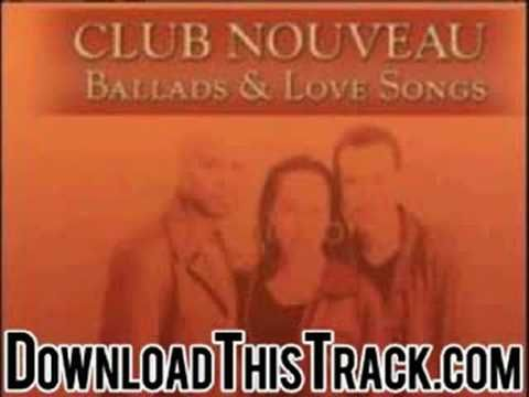 club nouveau - I Like Your Way - Ballads & Love Songs - YouTube