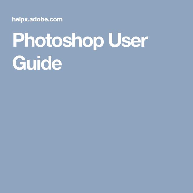 photoshop user guide photoshop pinterest photoshop adobe rh pinterest com photoshop user guide cs6 photoshop user guide in hindi