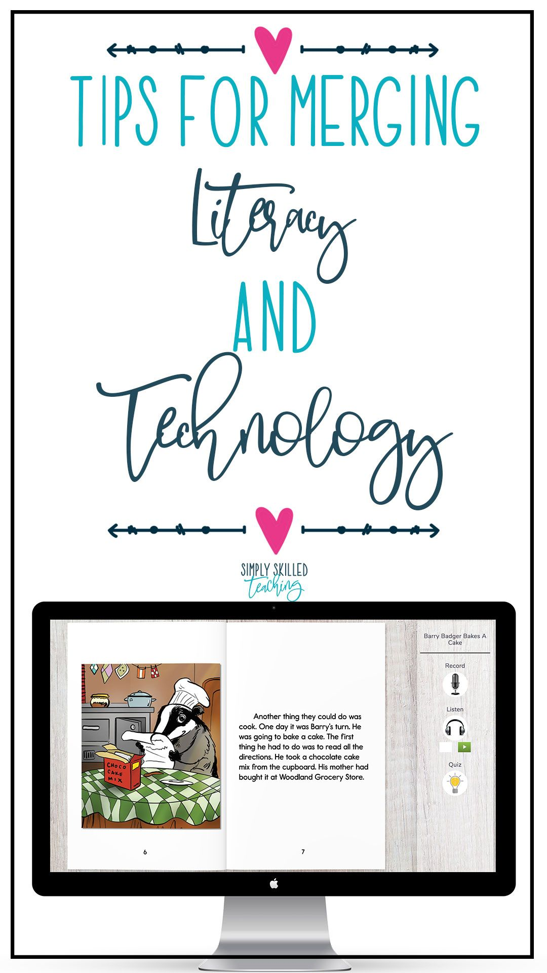 Tips For Merging Literacy And Technology