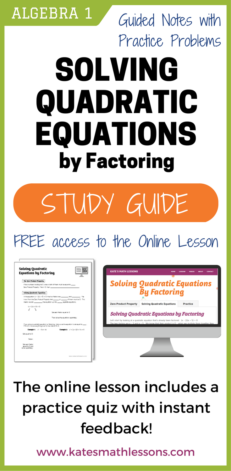 Solving Quadratic Equations by Factoring Study Guide | Equation ...