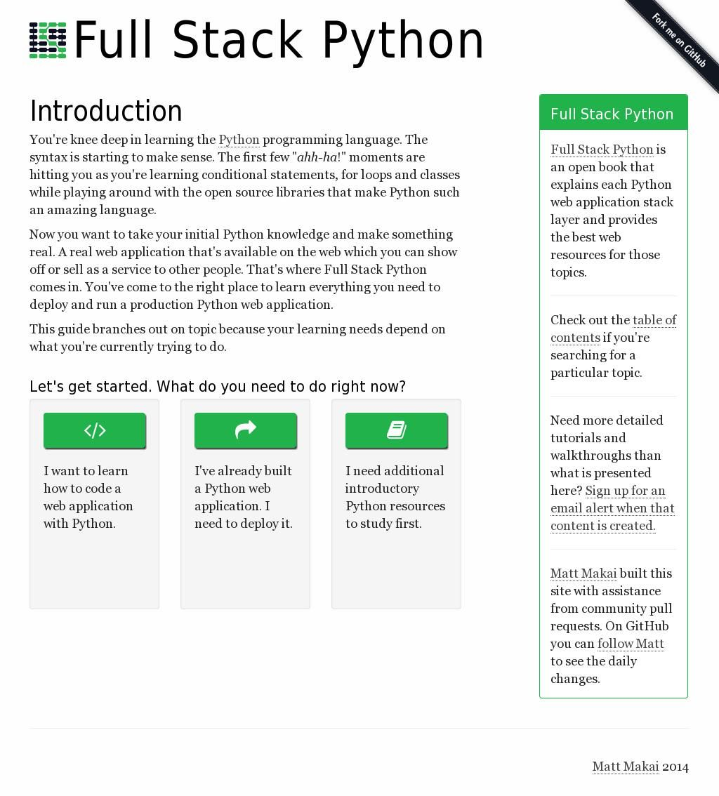Full Stack Python is an open book that explains each Python