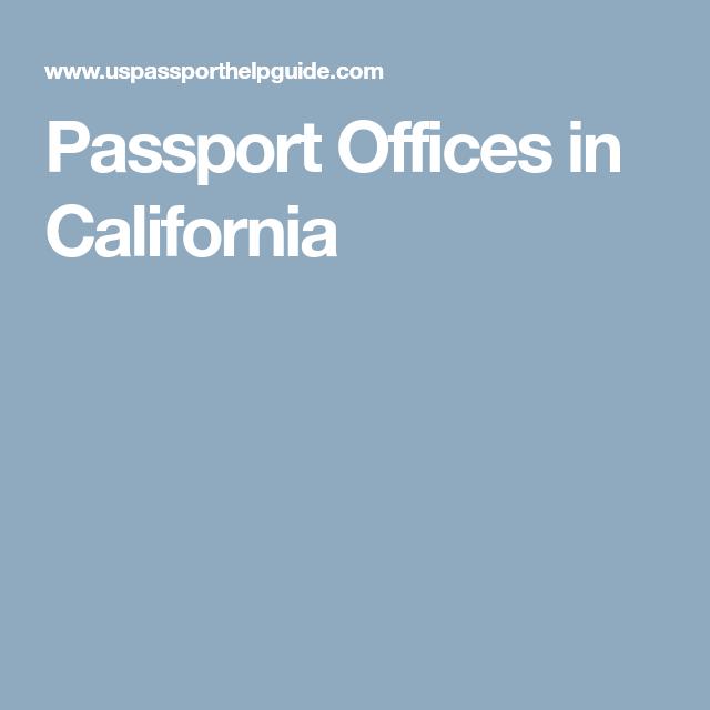 Passport Offices In California