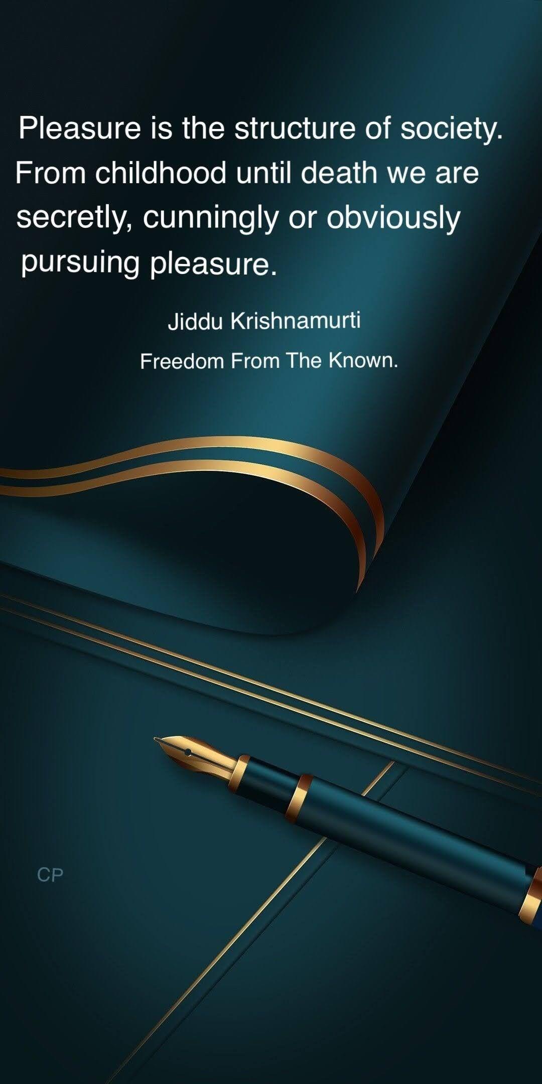 Pin By Sach Mere Yaar Hai Bas Vahi Py On J K Jiddu Krishnamurti Freedom From The Known Society