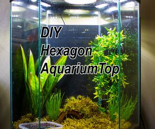 DIY LED Hood for a 20 Gallon Hexagon Aquarium Tank | DIY