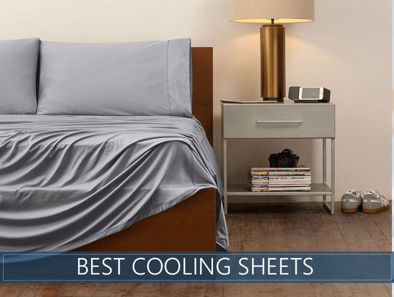 The Best Cooling Sheets For Hot Summer Nights Reviews
