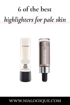 the best highlighters for pale skin  best highlighter