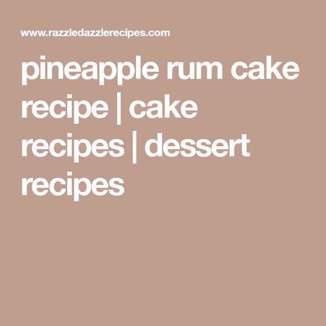 Pineapple Rum Cake Recipe