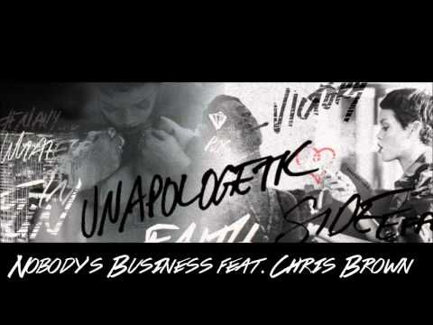 Rihanna - Nobody's Business feat. Chris Brown (Radio Edit.) ♥