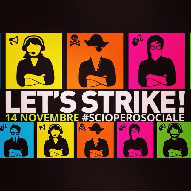 Oggi 14 novembre 2014 Sciopero Sociale