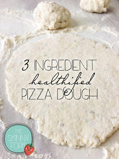 3 Ingredient Pizza Dough Light Healthy Eats Pizza Dough Pizza