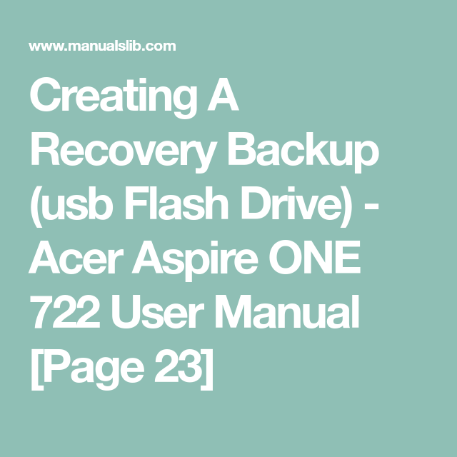 Creating A Recovery Backup Usb Flash Drive Acer Aspire One 722