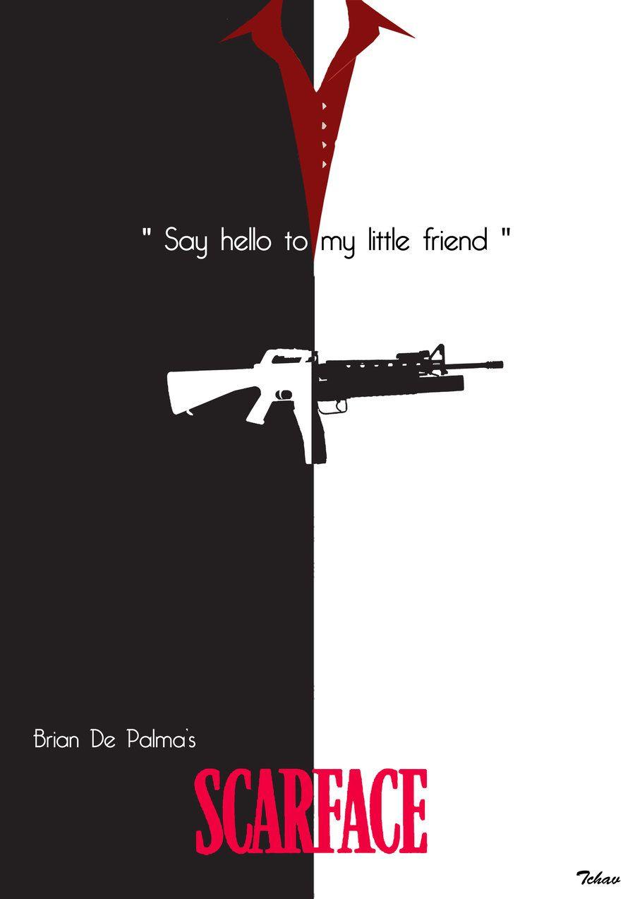 Scarface By Tchav Scarface Movie Movie Posters Minimalist Scarface