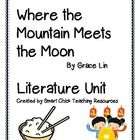 """A HUGE Literature Unit for the book, """"Where the Mountain Meets the Moon"""", by Grace Lin.  This exceptional book was a Newbery Honor Book in 2010.  T..."""