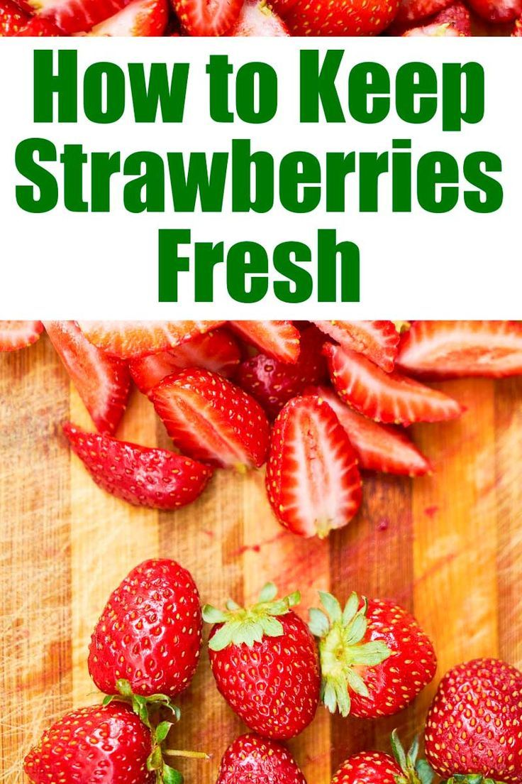 How to Keep Strawberries Fresh Strawberry, How to store