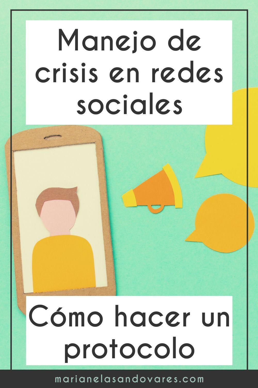 Manejo De Crisis En Redes Sociales Cómo Hacer Un Protocolo Socialismo Redes Sociales La Red