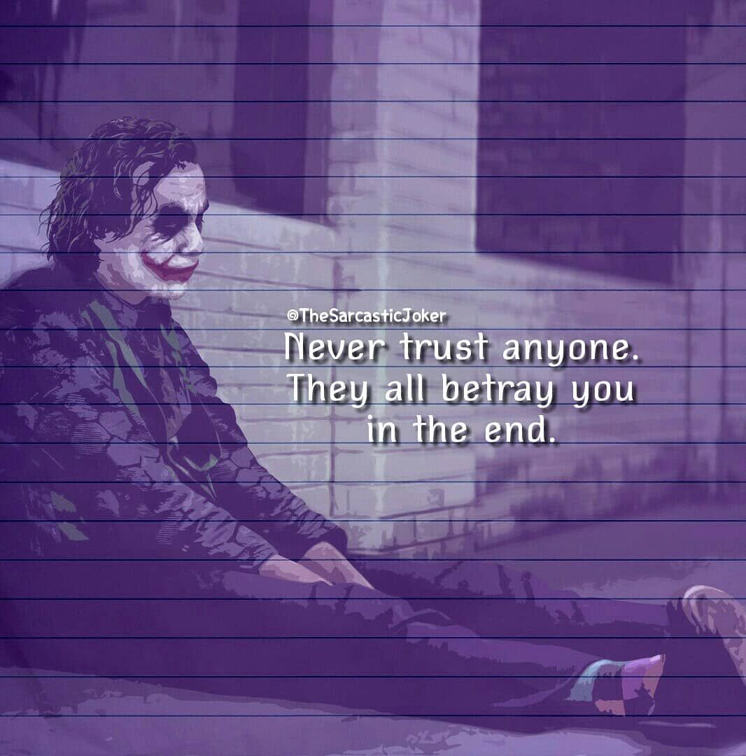 Dont Trust Anyone Quotes Joker