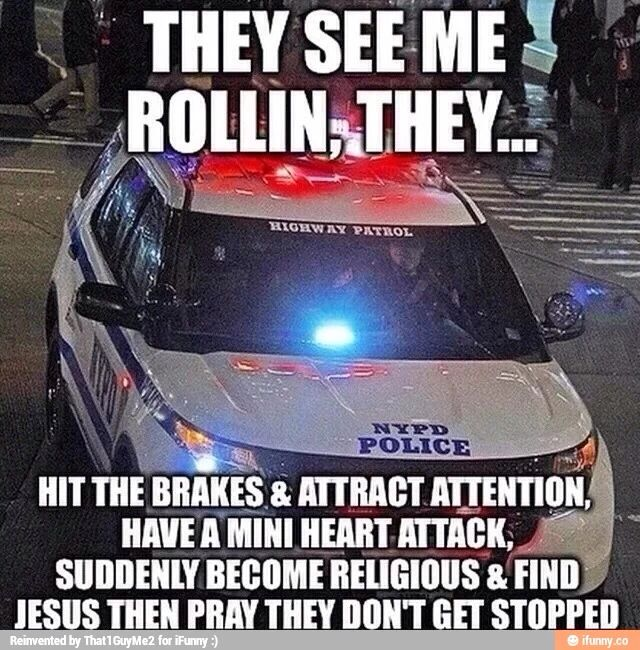 Pin By Sequoya Yates On Funny Police Humor Police Quotes Cops