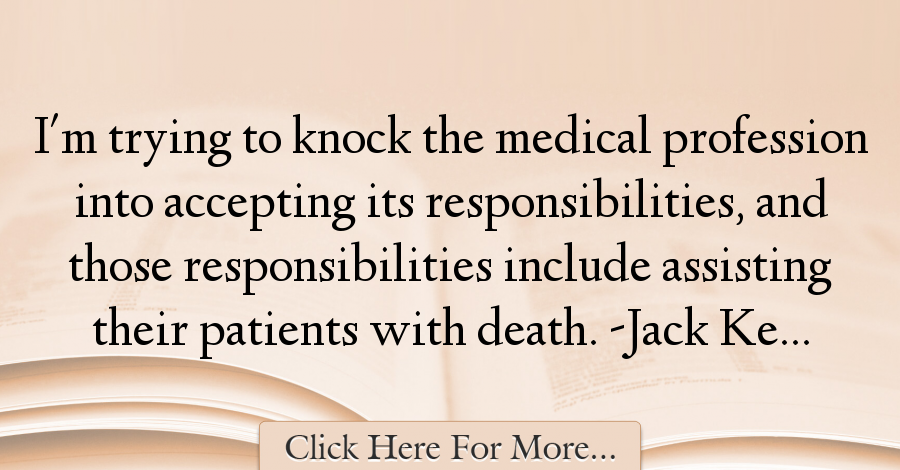 Jack Kevorkian Quotes Amazing Jack Kevorkian Quotes About Medical  44959  Medical Quotes