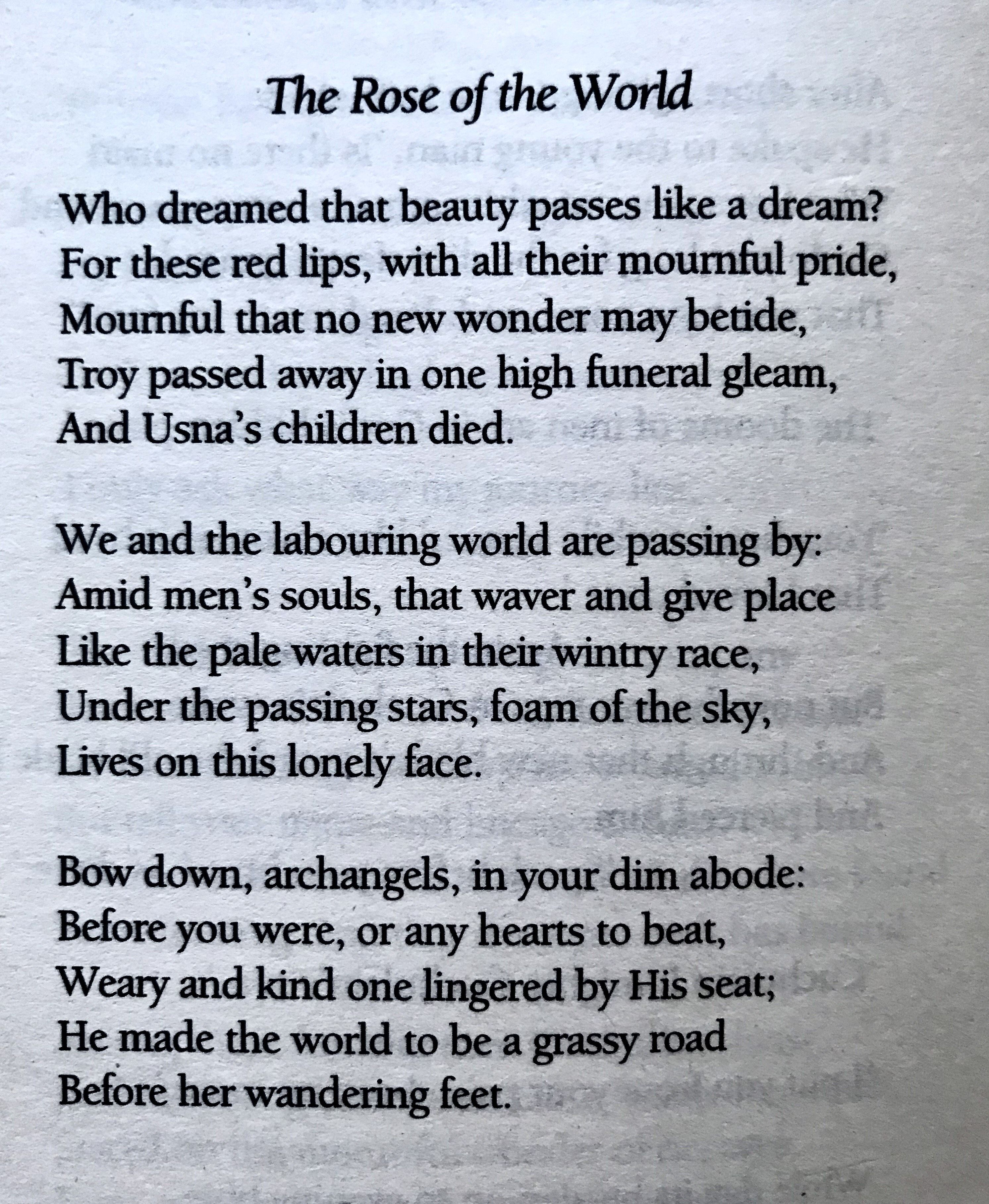 William Butler Yeat The Rose Of World For Dolore Mary Eileen O Riordan Burton Online Memorial Poems Kubla Khan Poetry Summary Poem Short And Analysi In Tamil