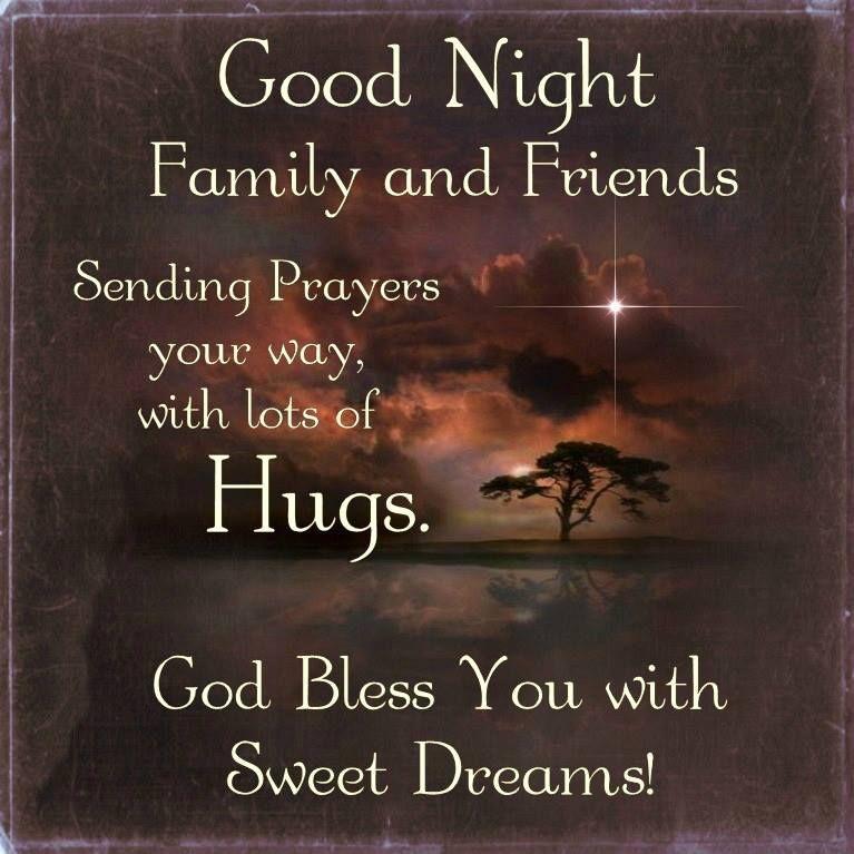 Good Night Friends, Sending Prayer Your Way, God Bless