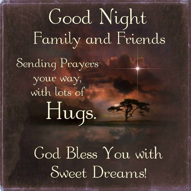 Good Night Friends Sending Prayer Your Way God Bless Good Night