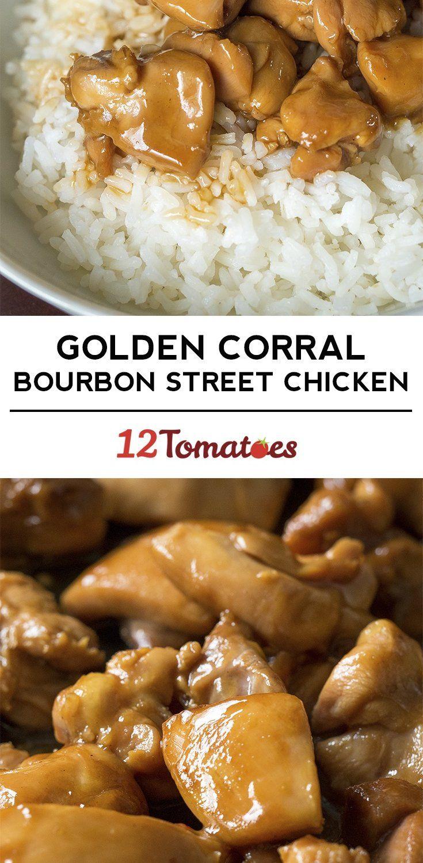 Golden Corral S Bourbon Street Chicken Recipes In 2018 Pinterest