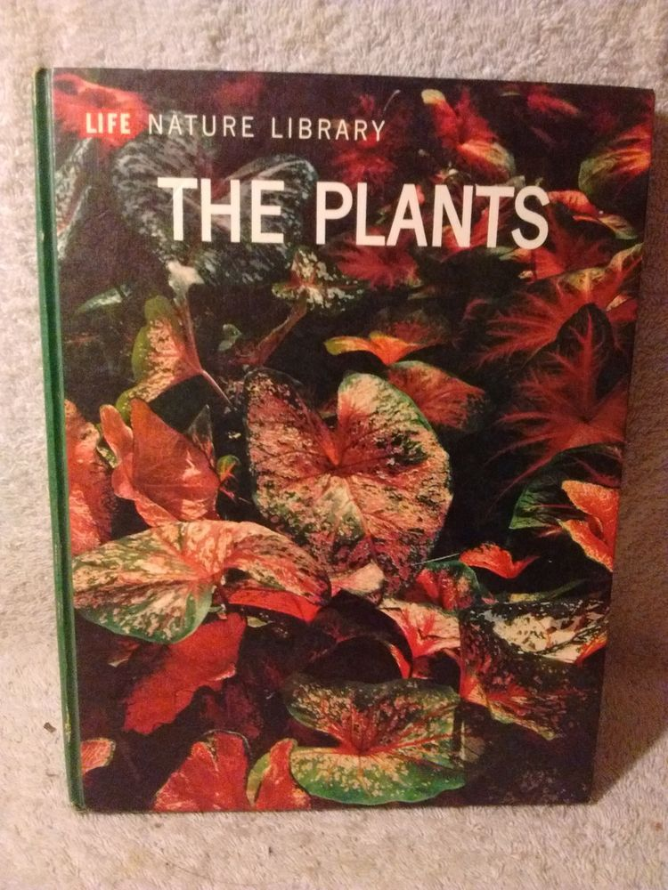 Life Nature Library The Plants by Frits Warmolt Went