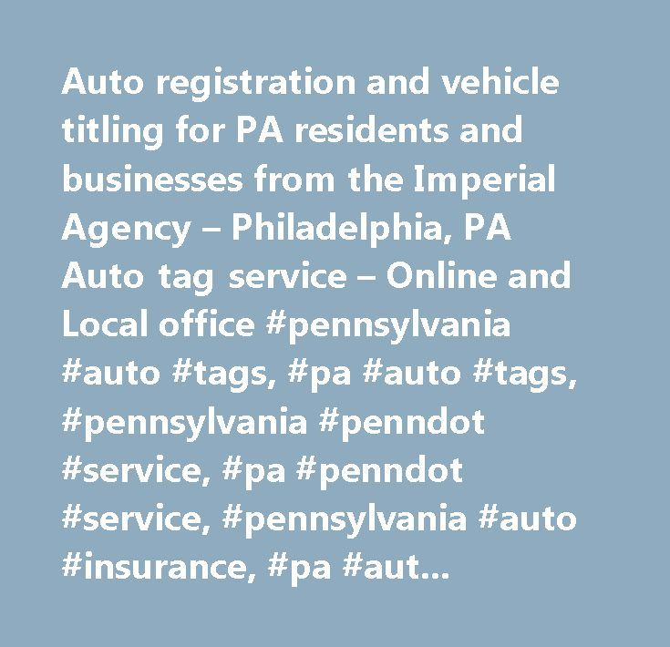 Auto registration and vehicle titling for PA residents and ...