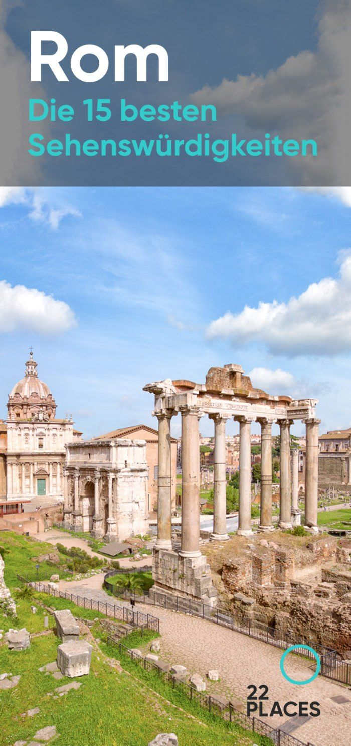 Die 22 besten Rom Sehenswürdigkeiten: Alle Infos & Fotos #aroundtheworldtrips