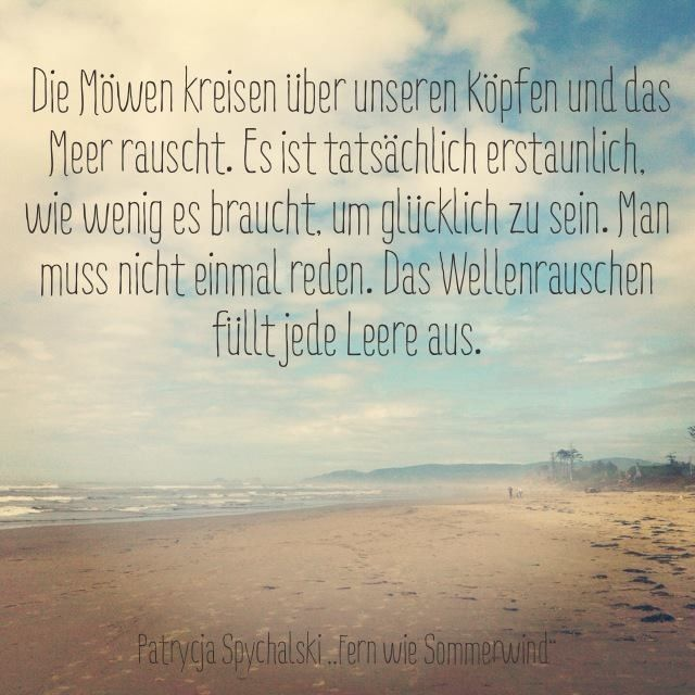 Meer, Glück, Freiheit | Inspirational Quotes | Pinterest | True ...