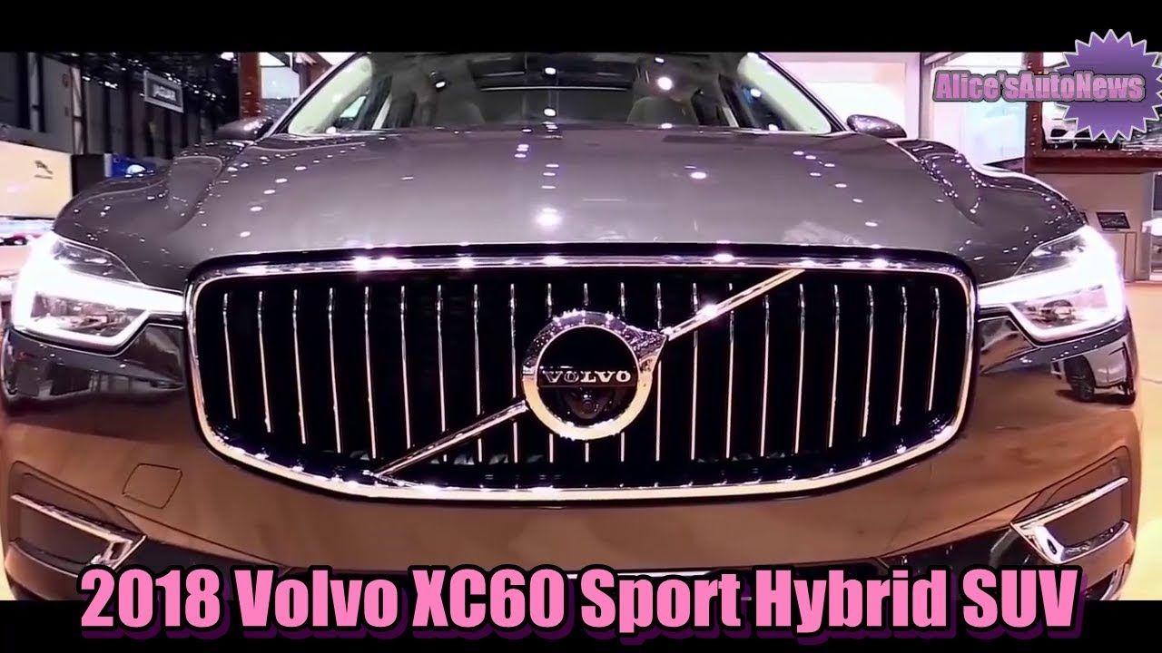 2018 Volvo XC60スポーツハイブリッドSUV外観とインテリア 2018 Volvo XC60