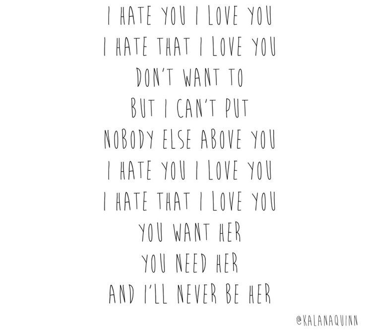 i hate you i love you lyrics - Google Search | lyrics | Pinterest
