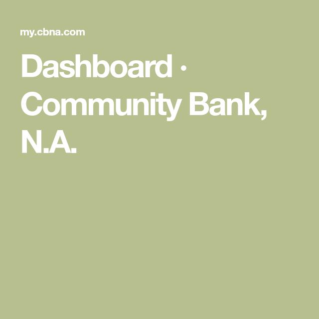 Dashboard Community Bank N A In 2020 Community Lockscreen Dashboard