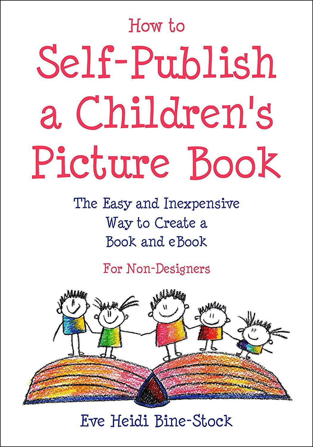 How to SelfPublish a Children's Picture Book The Easy
