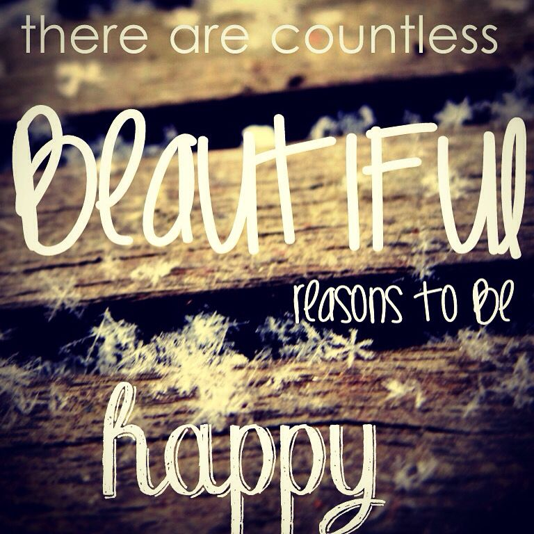 """There are countless beautiful reasons to be happy""-Christy Cole. Inspired thoughts, tips, and tricks on this site."