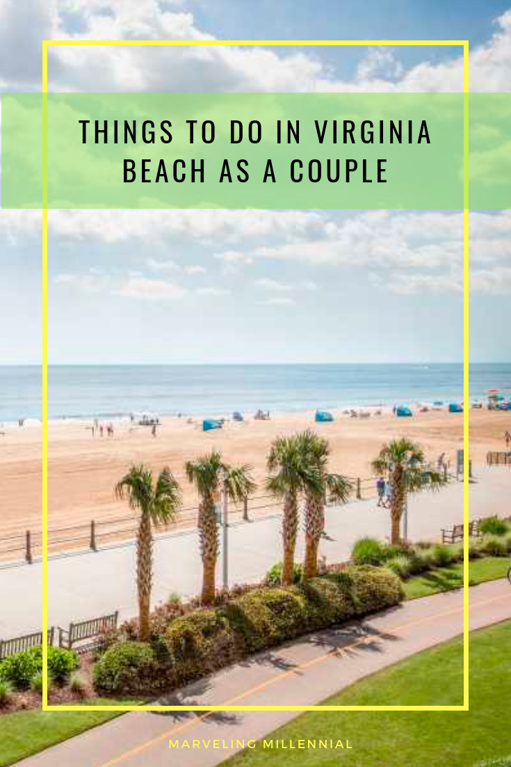 Things To Do In Virginia Beach As A