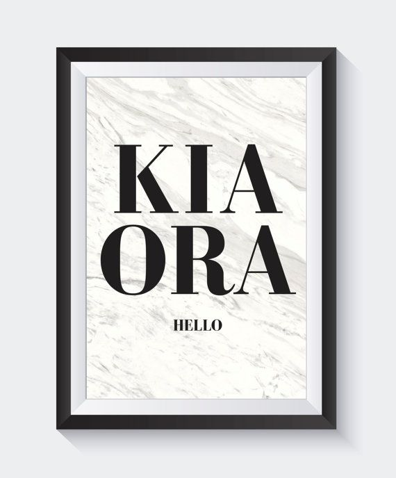 kia ora print, new zealand art, maori art, quote prints, hello print