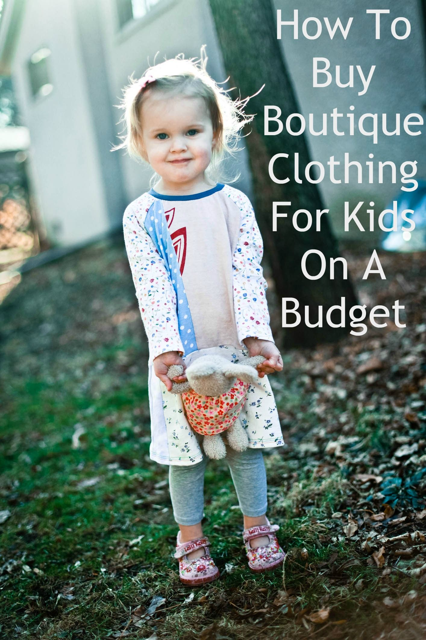 Children's clothing, shopping for clothing on a budget