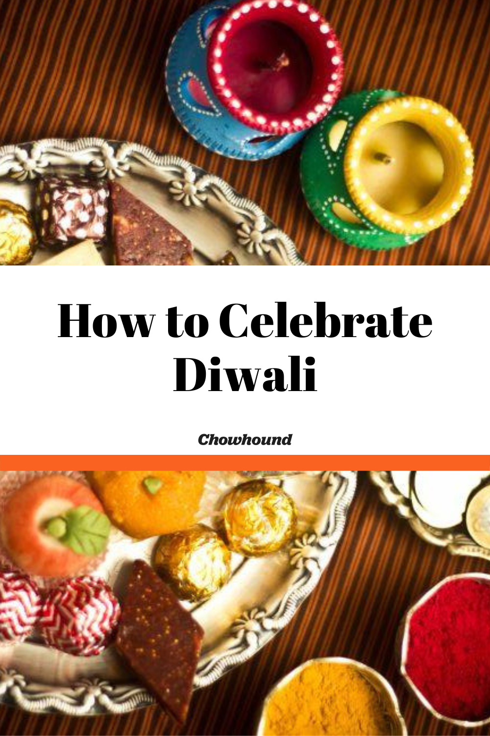 How to Celebrate Diwali New recipes, Diwali food, Diwali